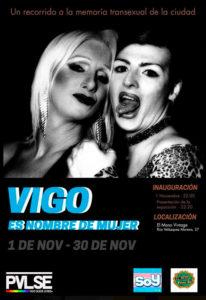 Vigo es nombre de mujer, un recorrido por la memoria transexual de la ciudad